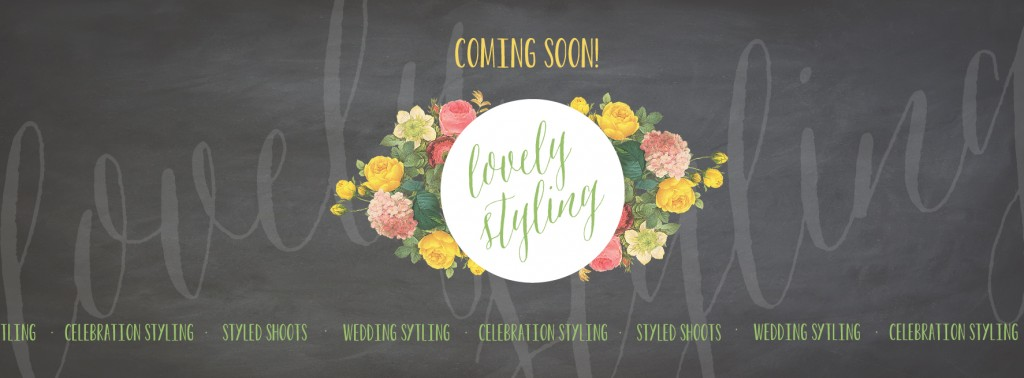 Lovely Styling - Coming soon